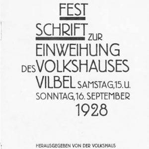 """Titelseite der Festschrift zur Einweihung des """"Volkshauses Vilbel""""  im September 1928 der Volkshaus Vilbel GmbH"""